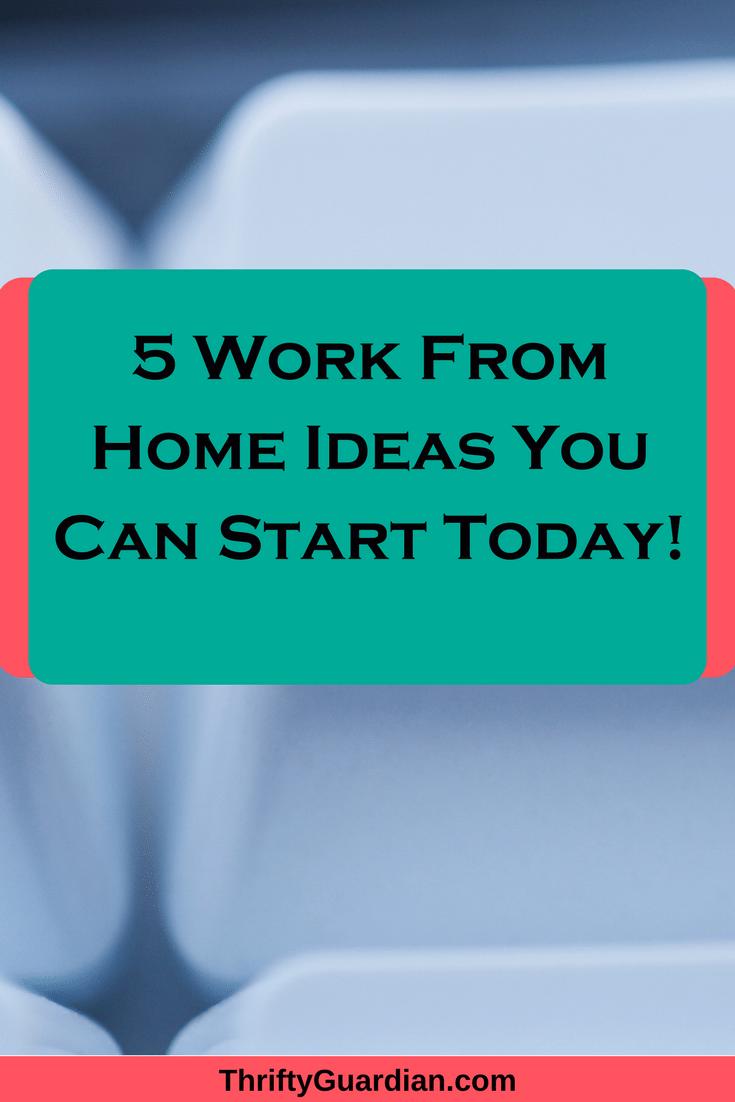 Work from home ideas, make money online
